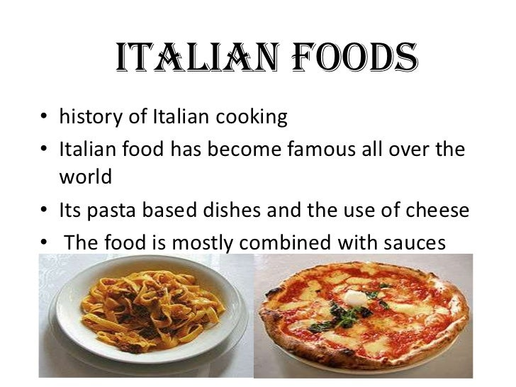 Italian food history food for Restaurant italien 95