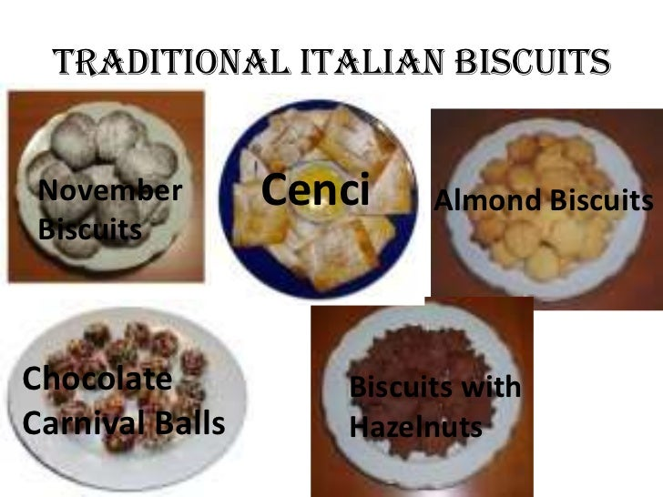 Traditional Italian Biscuits November        Cenci    Almond Biscuits BiscuitsChocolate           Biscuits withCarnival Ba...