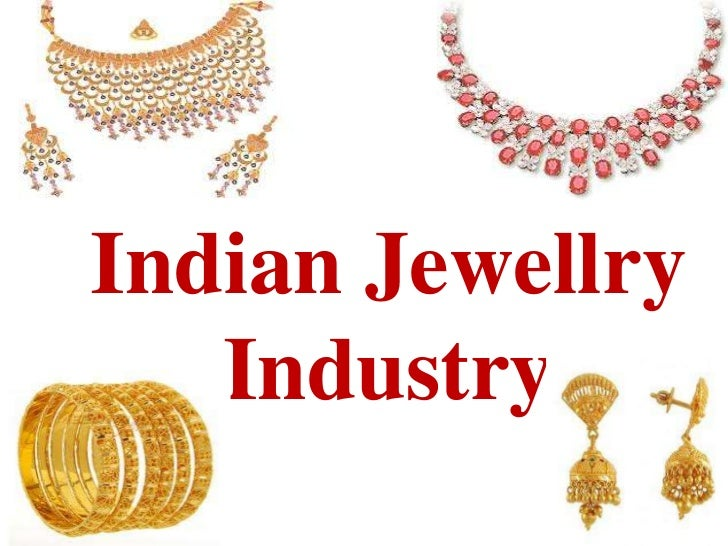 Indian Jewellry   Industry