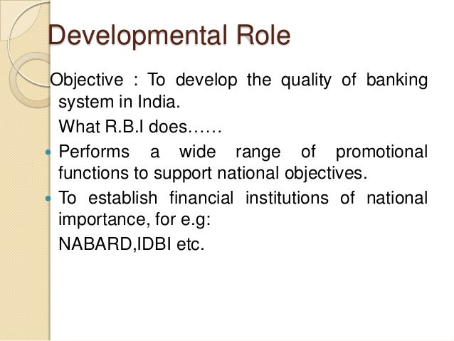 role of banking in india This article makes an attempt to assess the role of banking sector in financial inclusion process in india role of banks in financial inclusion process in india is examined on the basis data available from the institutional.