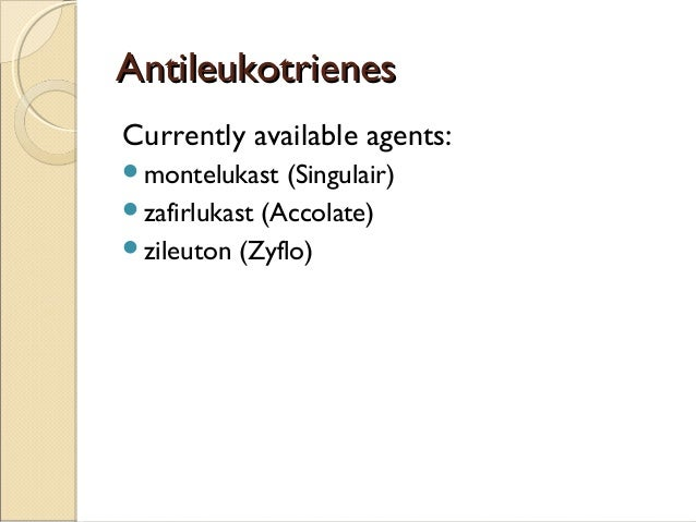 antileukotriene agents compared to inhaled corticosteroids