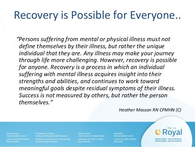 Recovery from Mental Illness: Offering hope through your personal journey
