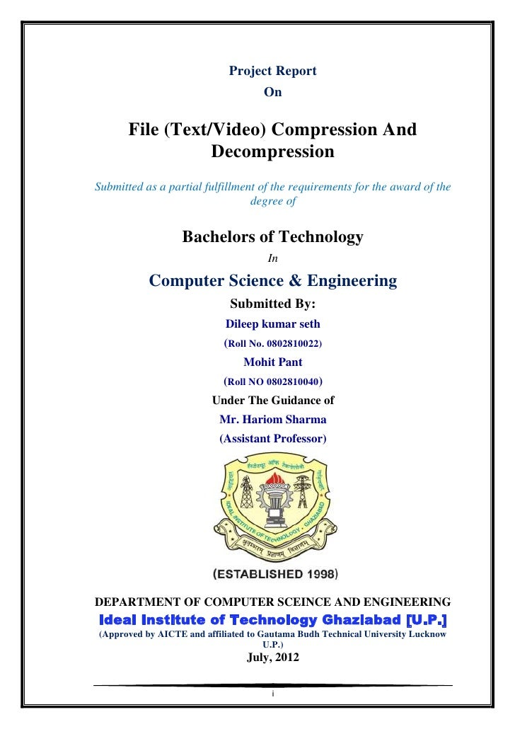 Project Report                                    On       File (Text/Video) Compression And                  Decompressio...