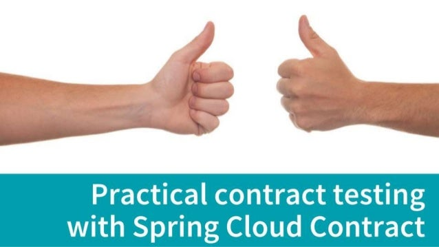 Practical contract testing with Spring Cloud Contract [Test Con 2019]