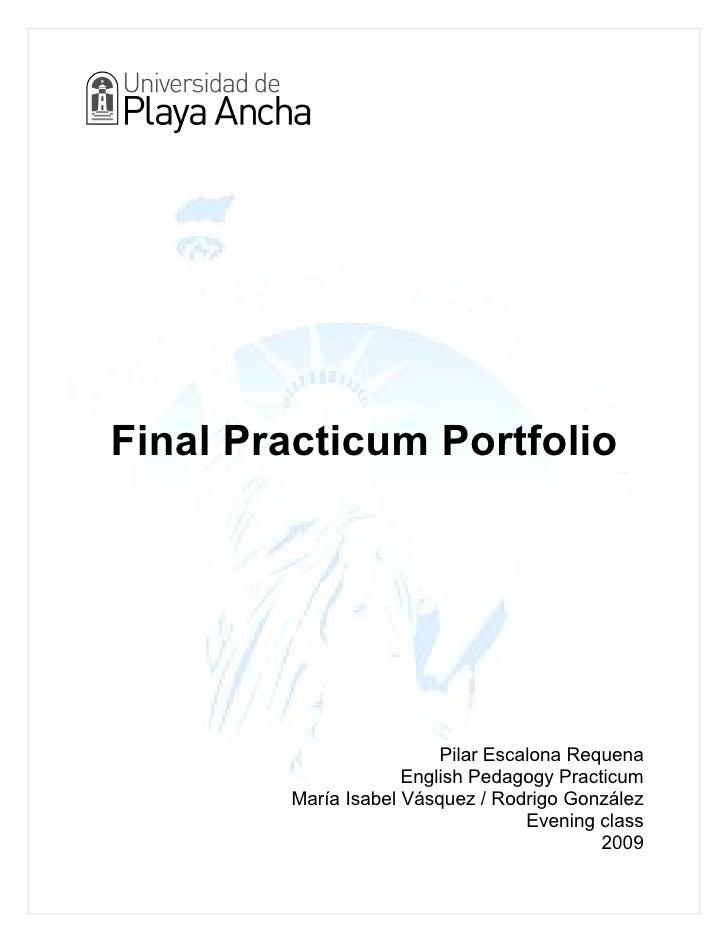 Final Practicum Portfolio                              Pilar Escalona Requena                      English Pedagogy Practi...