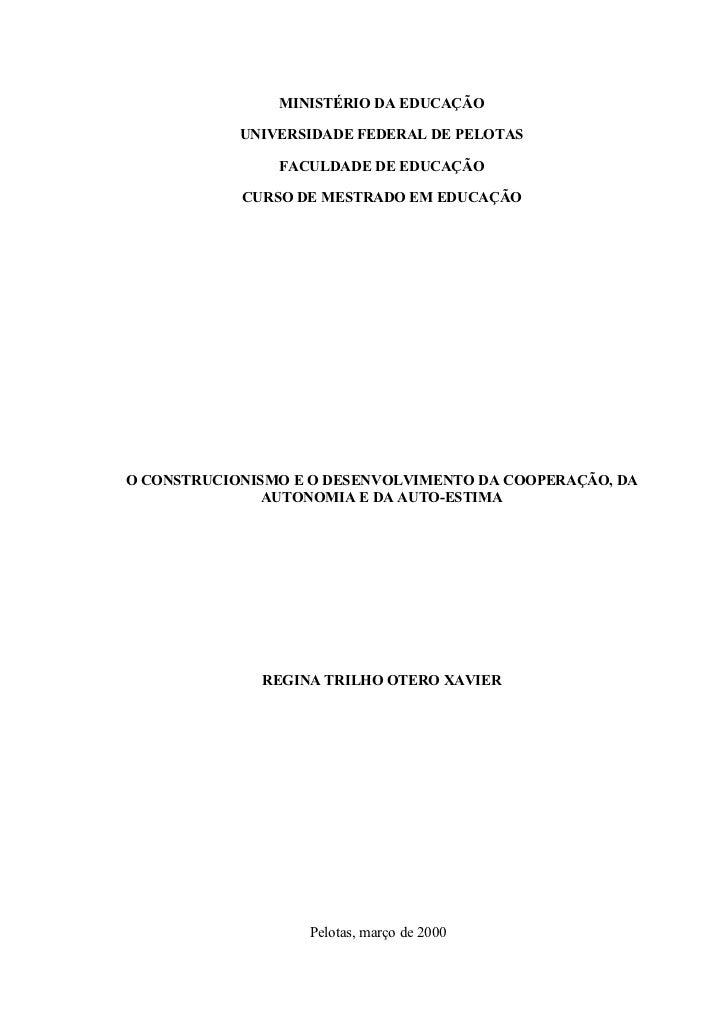 MINISTÉRIO DA EDUCAÇÃO            UNIVERSIDADE FEDERAL DE PELOTAS                FACULDADE DE EDUCAÇÃO            CURSO DE...