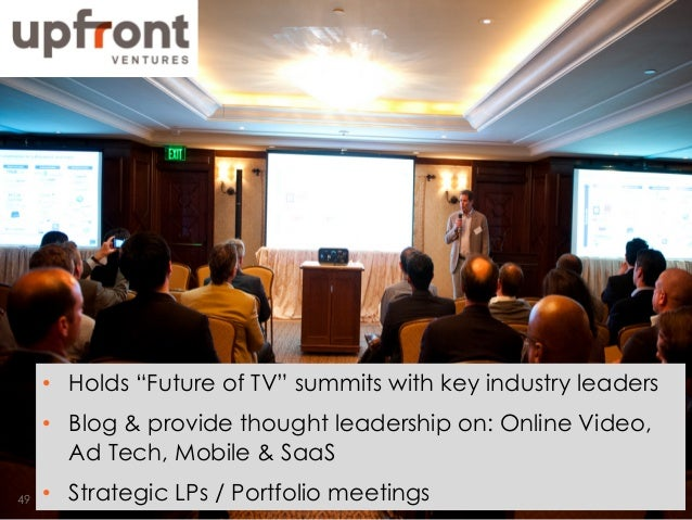 "•  Holds ""Future of TV"" summits with key industry leaders •  Blog & provide thought leadership on: Online Video, Ad Tech, ..."