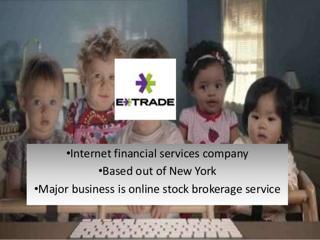 •Internet financial services company •Based out of New York •Major business is online stock brokerage service