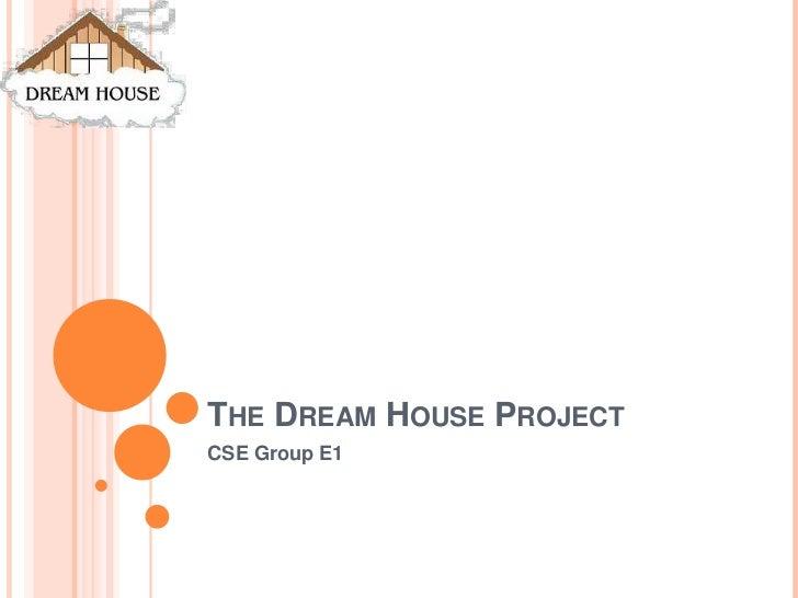 Dream House Project Presentation