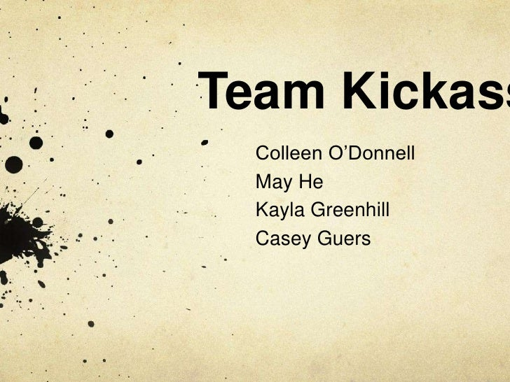 Team Kickass  Colleen O'Donnell  May He  Kayla Greenhill  Casey Guers