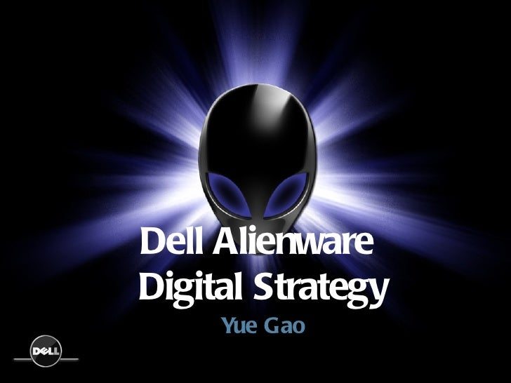 Digital Strategy For Dell Alienware