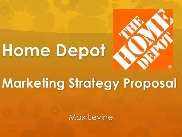 Home depot sample marketing plan