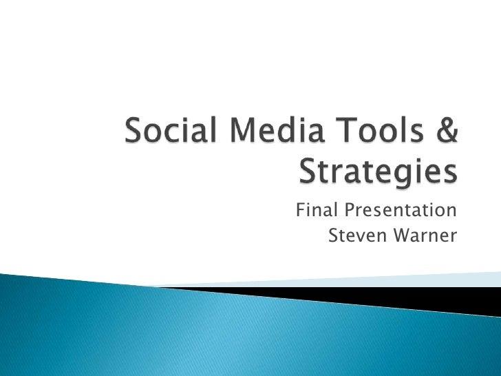 Final Presentation    Steven Warner
