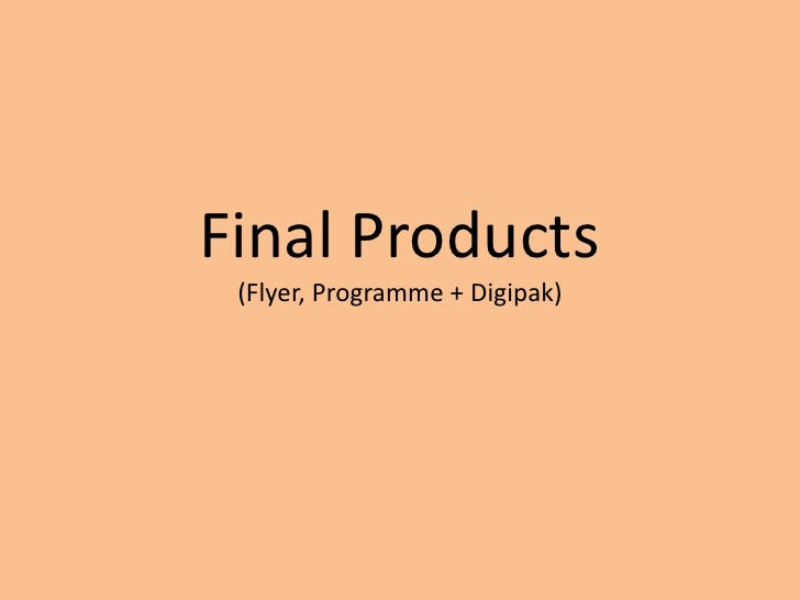 Final Products (Flyer, Programme + Digipak)