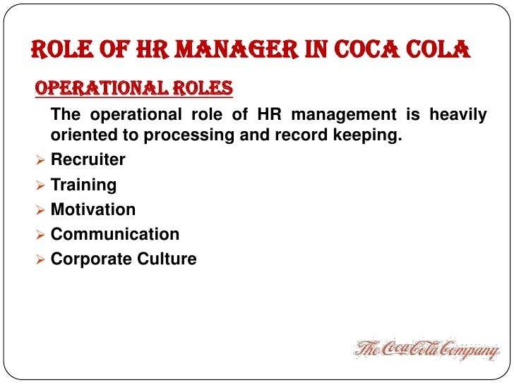 importance of strategic human resource management of coca cola company Human resources and organization success  company, companies, fail, human resource, manager,  human resource management in preliminary form to encourage.