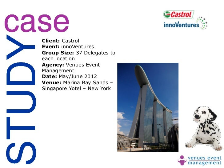 caseSTUDY    Client: Castrol    Event: innoVentures    Group Size: 37 Delegates to    each location    Agency: Venues Even...