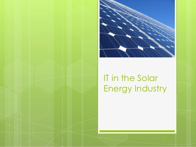IT in the SolarEnergy Industry