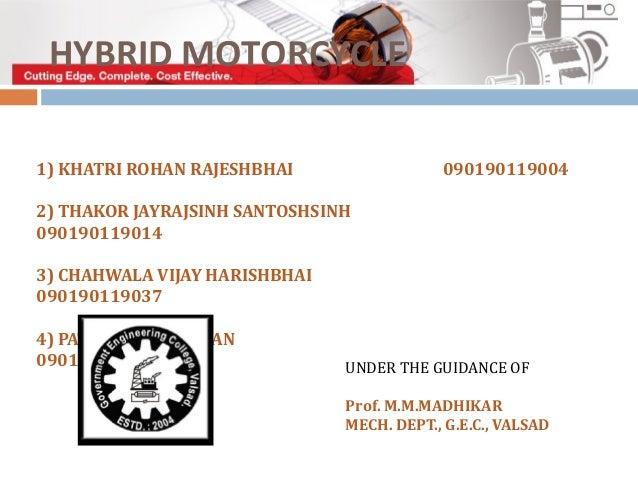 HYBRID MOTORCYCLE1) KHATRI ROHAN RAJESHBHAI                 0901901190042) THAKOR JAYRAJSINH SANTOSHSINH0901901190143) CHA...