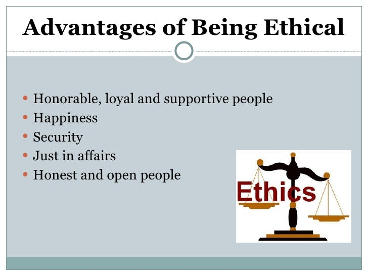 What Are Advantages and Disadvantages of Ethical Behavior in Business?