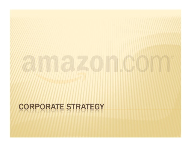 amazon strategic analysis Learn about the mission statement and other company information for amazon, the world's largest retailer, and how it guides their practices.