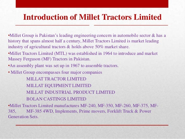 history of the millat tractors limited Complete import/export history of millat tractors ltd  millat tractors limited set a new record of highest ever production and sales by selling 42,000 tractors in.
