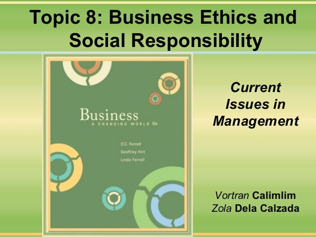 The role of business ethics and corporate social responsibility in