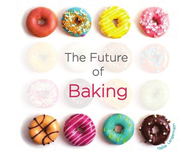 The Future of Baking Malka Langermann
