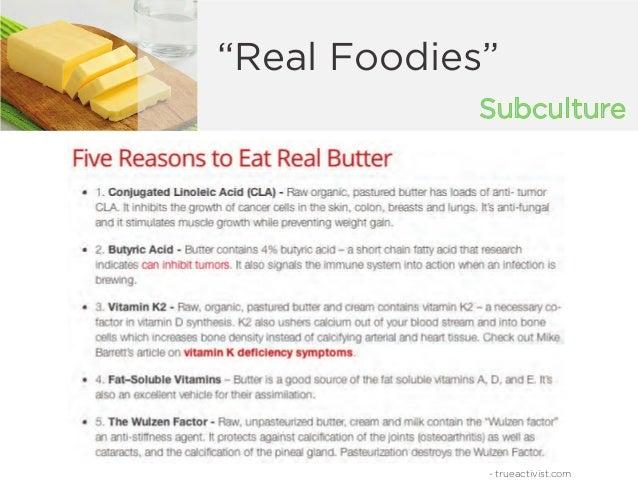 "Subculture ""Real Foodies"" - trueactivist.com"