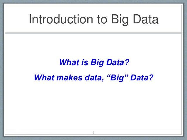 Presentation on Big Data Analytics Slide 3