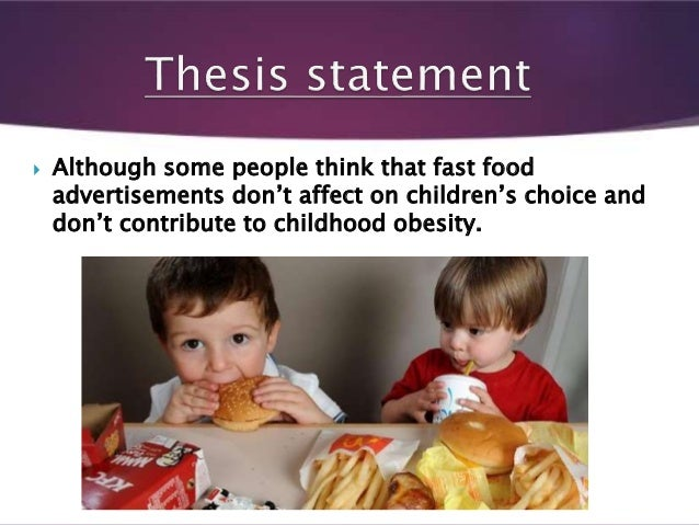 Thesis Statement About Fast Food And Obesity