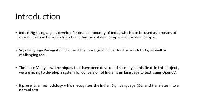 Indian Sign Language Recognition Method For Deaf People