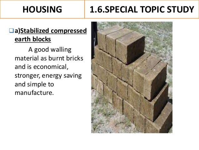Stabilized Compressed Earth Blocks : Low cost housing