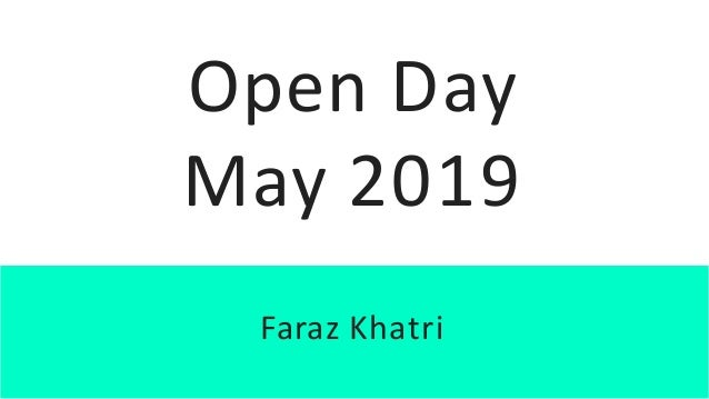 Open Day May 2019 Chinmay D. Pai