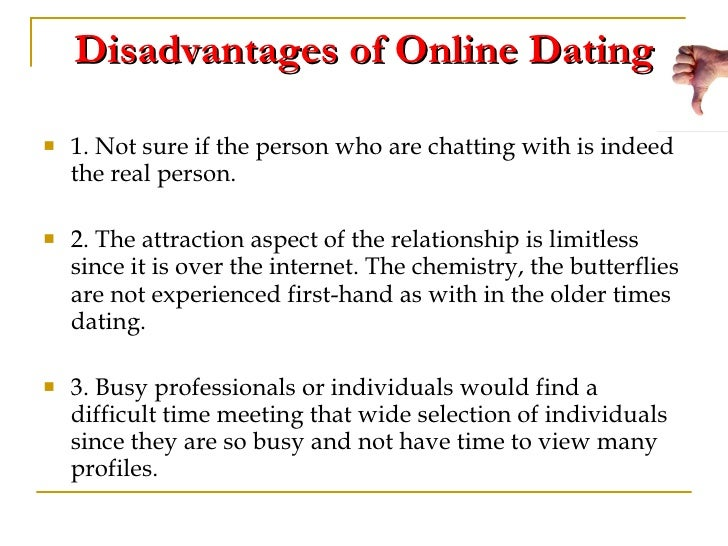 The And Are Dating Internet What Advantages Of Disadvantages