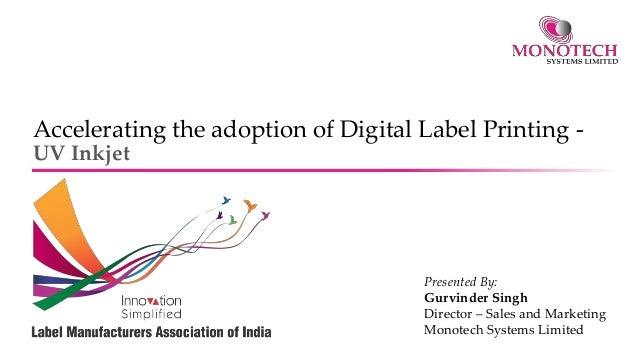 Accelerating The Adoption Of Digital Label Printing