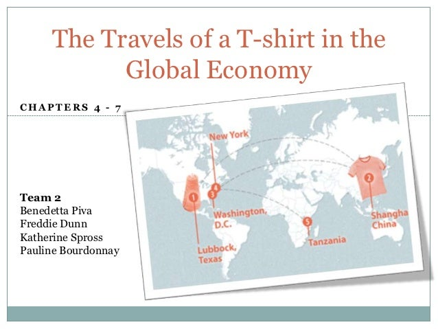 the travels of a t shirt in the global economy