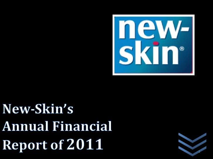 New-Skin's Annual FinancialReport of 2011                1