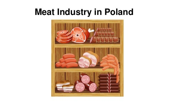 Meat Industry in Poland