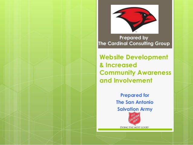 Prepared by The Cardinal Consulting Group  Website Development & Increased Community Awareness and Involvement Prepared fo...