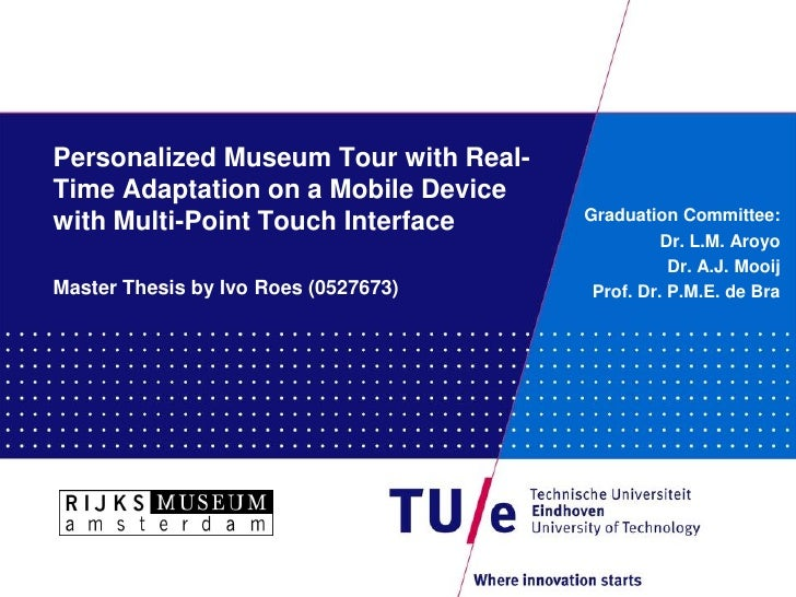 CHIP Project: Personalized Museum Tour with Real-Time Adaptation on a Mobile Device with Multi-Point Touch Interface