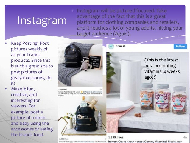  Instagram will be pictured focused. Take advantage of the fact that this is a great platform for clothing companies and ...