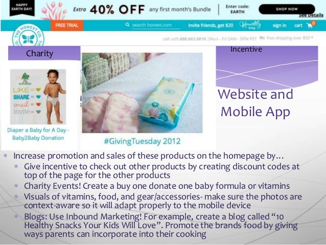  Increase promotion and sales of these products on the homepage by…  Give incentive to check out other products by creat...
