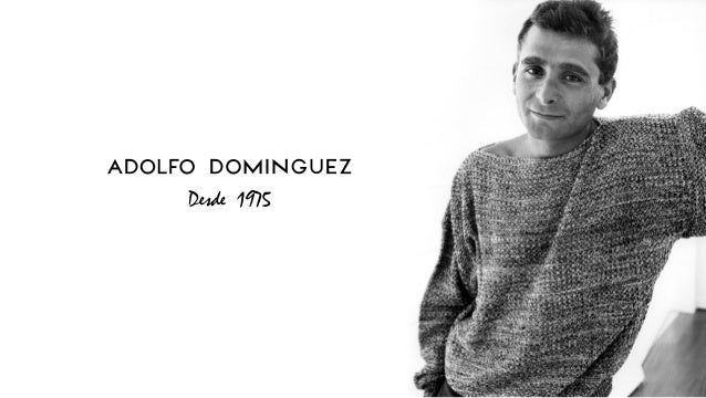 One family one brand for Adolfo dominguez acciones