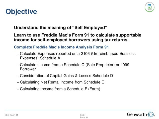 SelfEmployed Borrower Case Study Part I Completing the Form 91 wit – Self Employed Income Calculation Worksheet