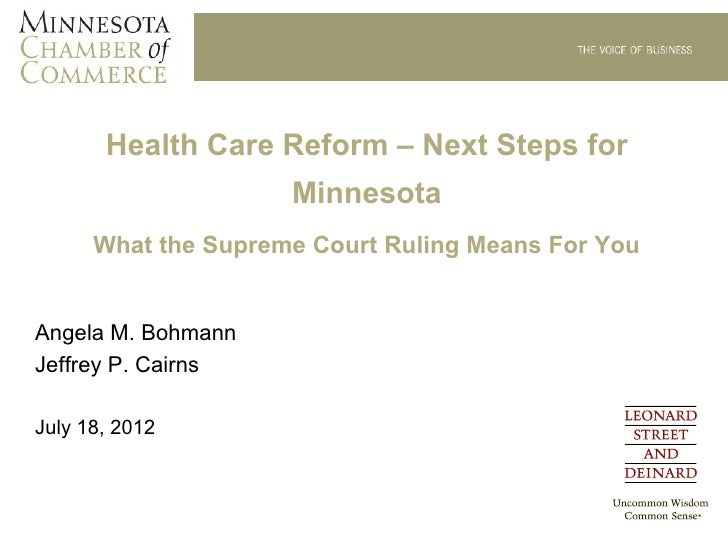 Health Care Reform – Next Steps for                     Minnesota      What the Supreme Court Ruling Means For YouAngela M...