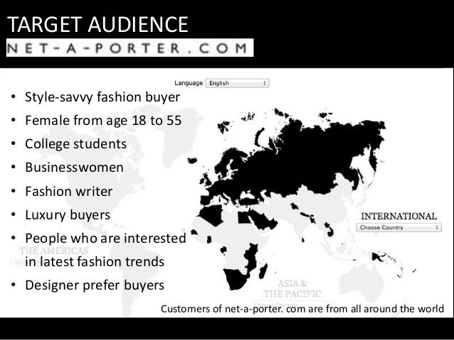 TARGET AUDIENCE • Style-savvy fashion buyer • Female from age 18 to 55 • College students • Businesswomen • Fashion writer...