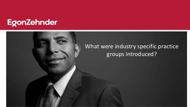 strategic review at egon zehnder international Egon zehnder, a global leader in executive search and leadership advisory services, announced that vishal dhanuka has joined the dallas.