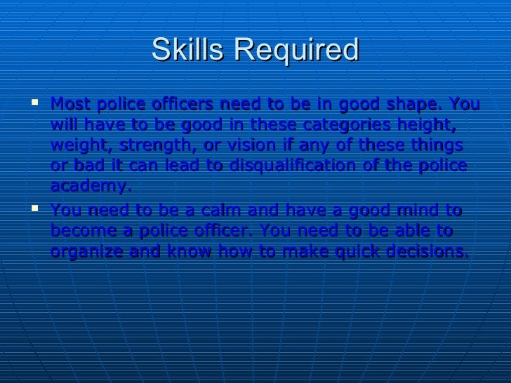 Final presentation police officer and chef - How to apply to become a police officer ...