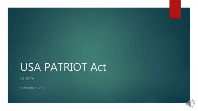 Advantages and Disadvantages of The Patriot Act