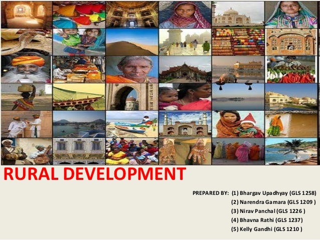 rural development in  rural development prepared by 1 bhargav upadhyay gls